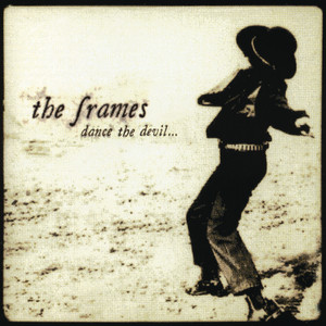 Dance The Devil - Frames