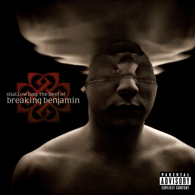 Shallow Bay: The Best Of Breaking Benjamin (Explicit)