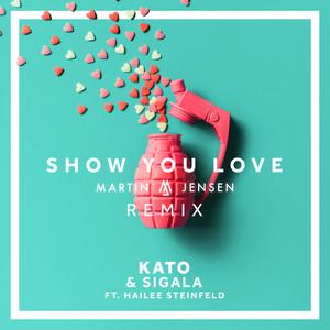 Show You Love (Martin Jensen Remix)