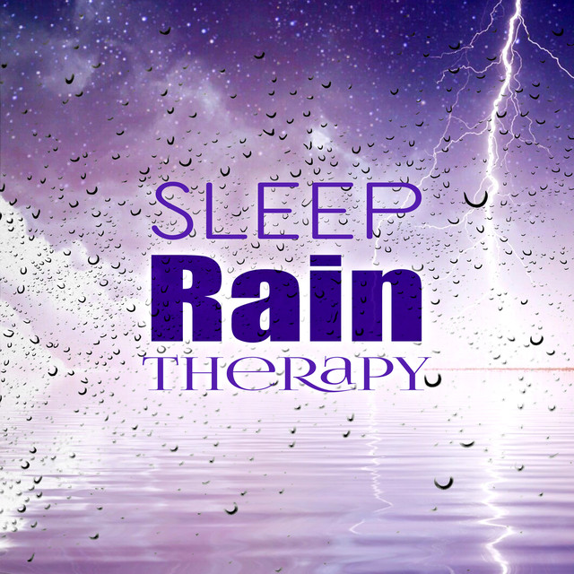 Sleep Rain Therapy – Rain Sounds for Sleep and Relaxation, Healing Power of Rain, Sleep Music Waves Albumcover