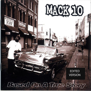 Mack 10 Only in California cover