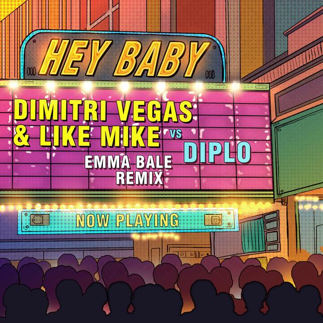 Hey Baby (Emma Bale Remix)