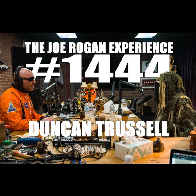 #1444 - Duncan Trussell