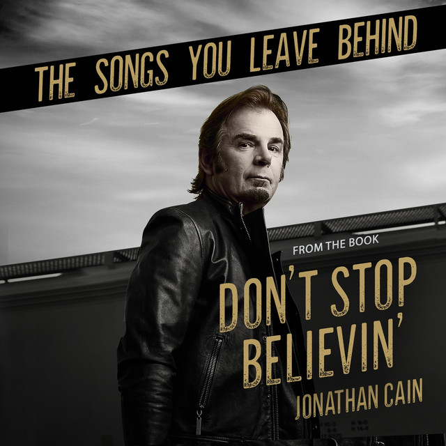 The Songs You Leave Behind (From the Book Don't Stop Believin')