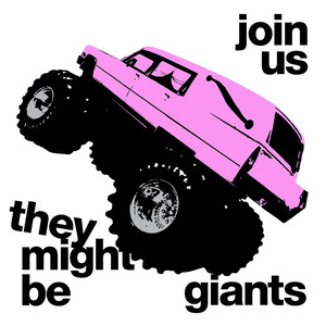 Join Us - They Might Be Giants