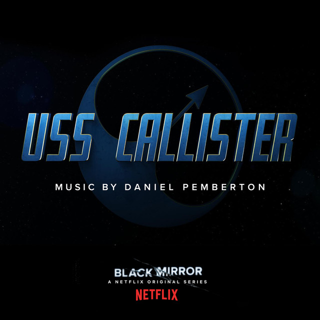 Black Mirror: USS Callister (Original Soundtrack)