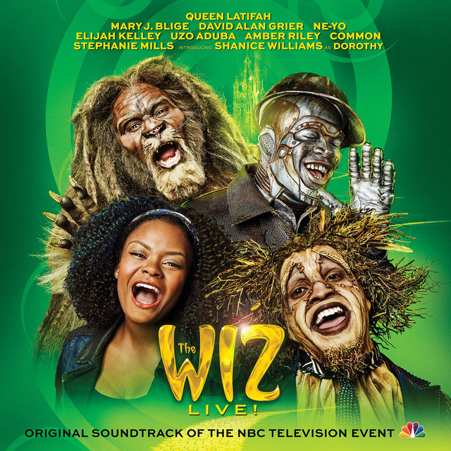 Album cover for The Wiz LIVE! Original Soundtrack of the NBC Television Event by Original Television Cast of the Wiz LIVE!
