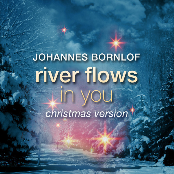River Flows In You (Christmas Version)