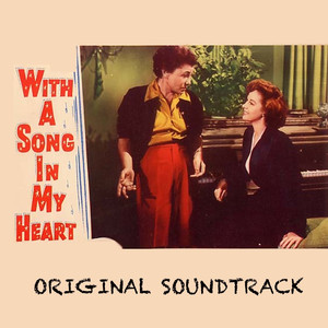 "With a Song in My Heart (From ""With a Song in My Heart"") album"
