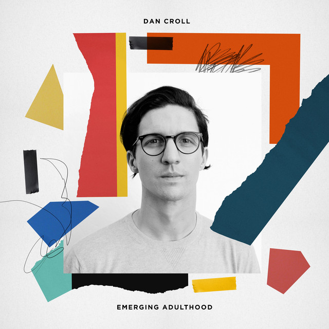 Album cover for Emerging Adulthood by Dan Croll