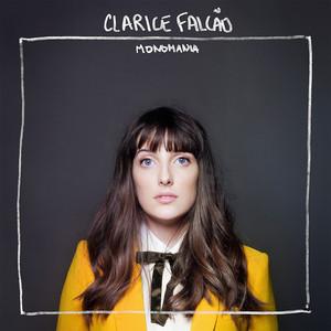 Monomania - Clarice Falcão