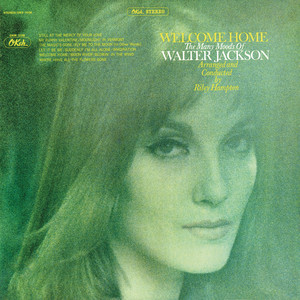 Welcome Home: The Many Moods of Walter Jackson album