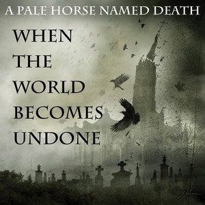 When the World Becomes Undone