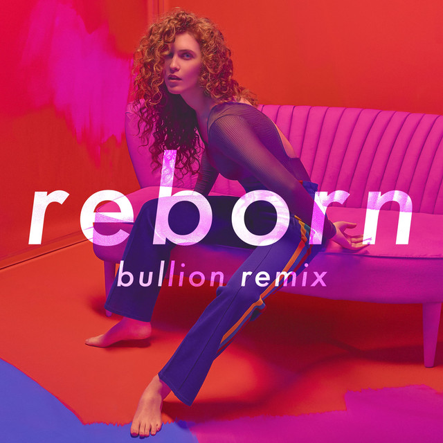 Reborn (Bullion Remix)