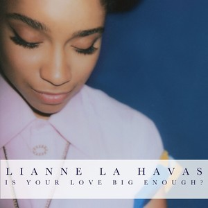 Is Your Love Big Enough? Albumcover