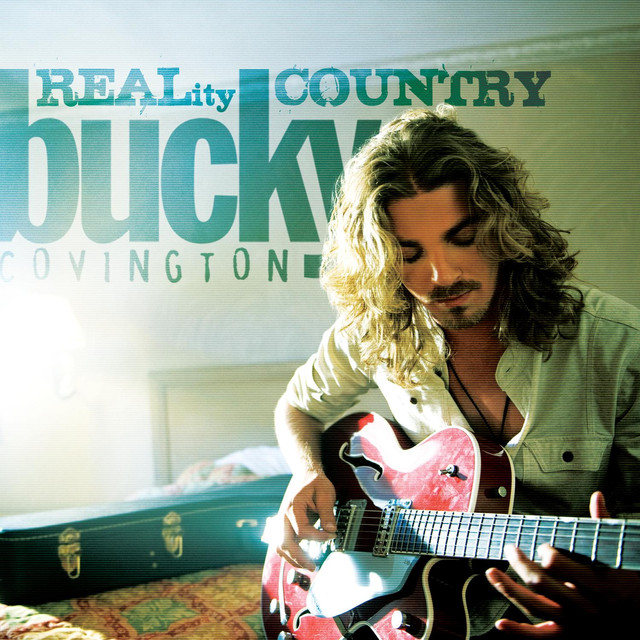 Bucky Covington - REALity Country