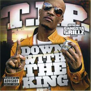 Down With The King: Gangsta Grillz Albumcover