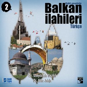 Balkan İlahileri 2 Albümü