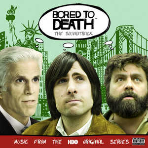 Bored To Death: The Soundtrack - Freelance Whales