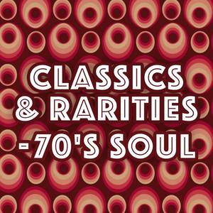 Classics & Rarities - 70's Soul