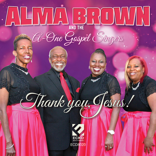 Album cover for Thank You Jesus by Alma & the A-1 Gospel Singers