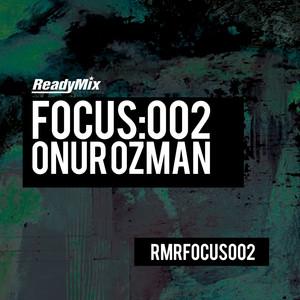 Focus:002 (Onur Ozman)