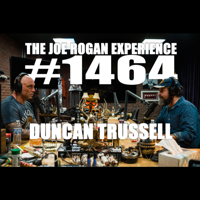 #1464 - Duncan Trussell