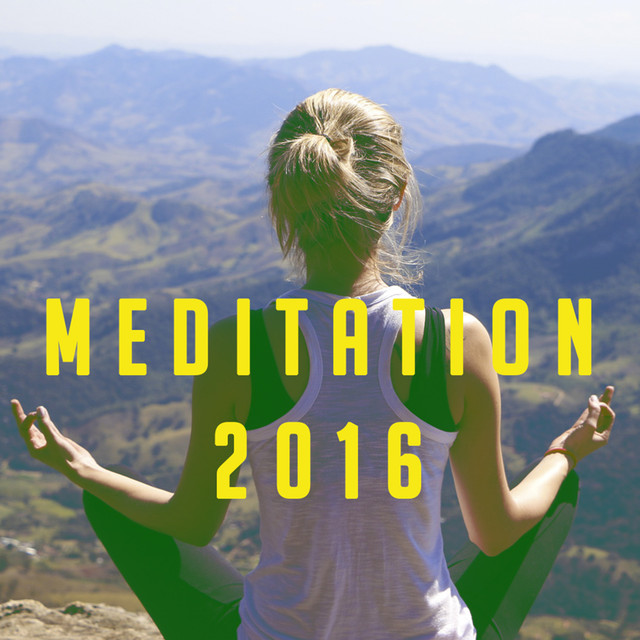 Album cover for Meditation 2016 by Lullabies for Deep Meditation, Nature Sounds Nature Music, Deep Sleep Relaxation