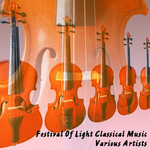 Festival Of Light Classical Music Albümü