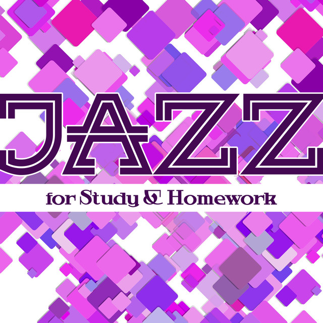 Jazz for Study & Homework (Elevator Music Background, Concentration
