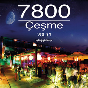 7800 Çeşme, Vol. 3 Albümü