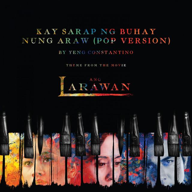 Kay Sarap Ng Buhay Nung Araw (Pop Version)