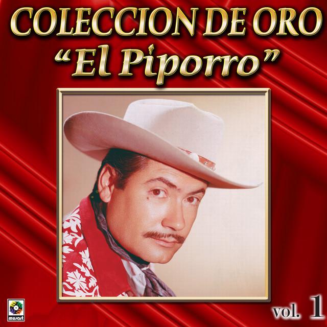 El Piporro Coleccion De Oro, Vol. 1 - Llego Borracho El Borracho