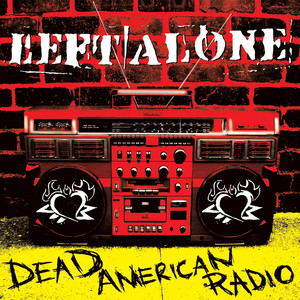 Dead American Radio - Left Alone