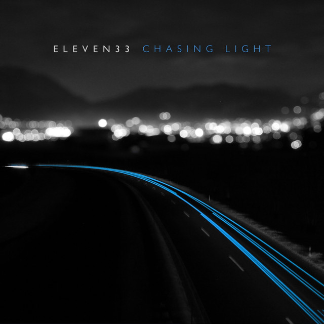 Eleven33 - Chasing Light