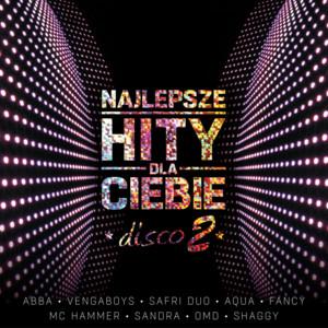 Najlepsze Hity Dla Ciebie - Disco, Vol. 2