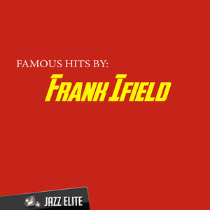 Famous Hits by Frank Ifield album