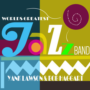 World's Greatest Jazz Band - Yank Lawson & Bob Haggart album