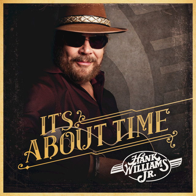 Hank Williams, Jr. It's About Time album cover