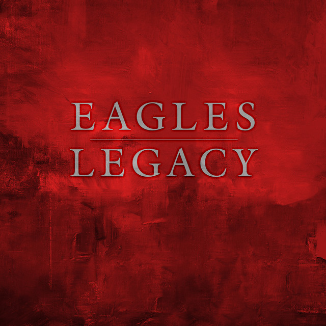 Album cover for Legacy by Eagles