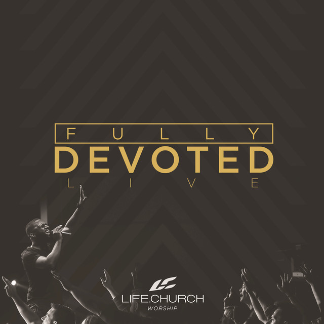 Fully Devoted (Live)