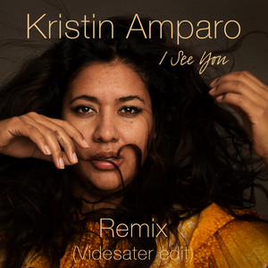 Kristin Amparo, I See You - Videsater Edit på Spotify