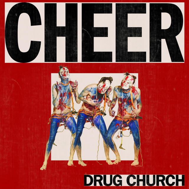 Album cover for Cheer by Drug Church