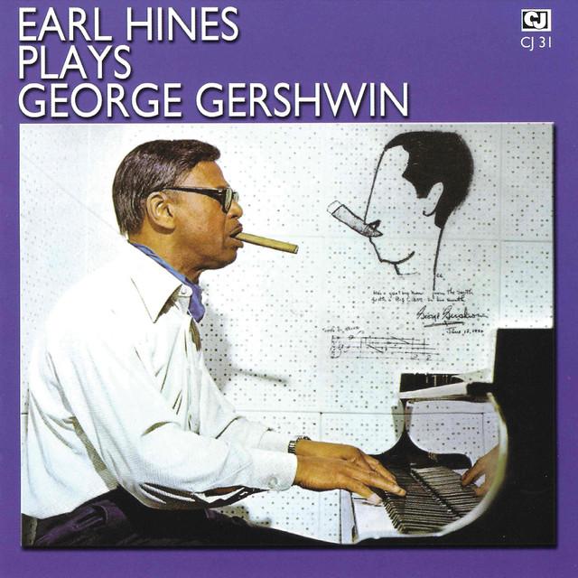 Earl Plays George Gershwin