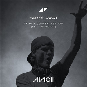 Fades Away - Tribute Concert Version