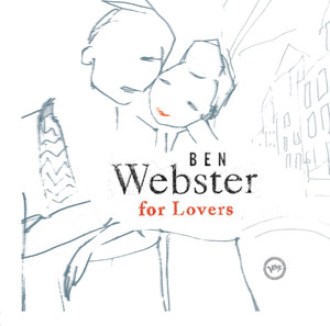 Ben Webster for Lovers album