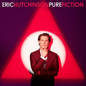 Pure Fiction - Eric Hutchinson