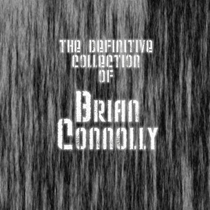 The Definitive Collection of Brian Connolly album