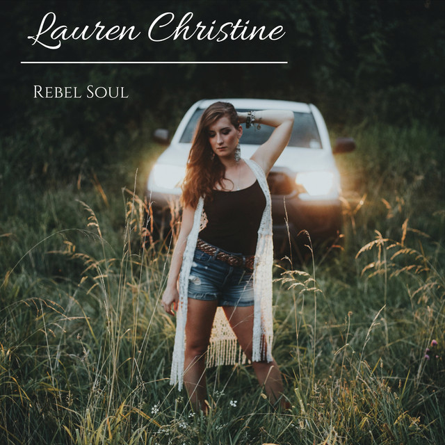 Album cover for Rebel Soul by Lauren Christine