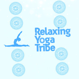 Relaxing Yoga Tribe Albumcover